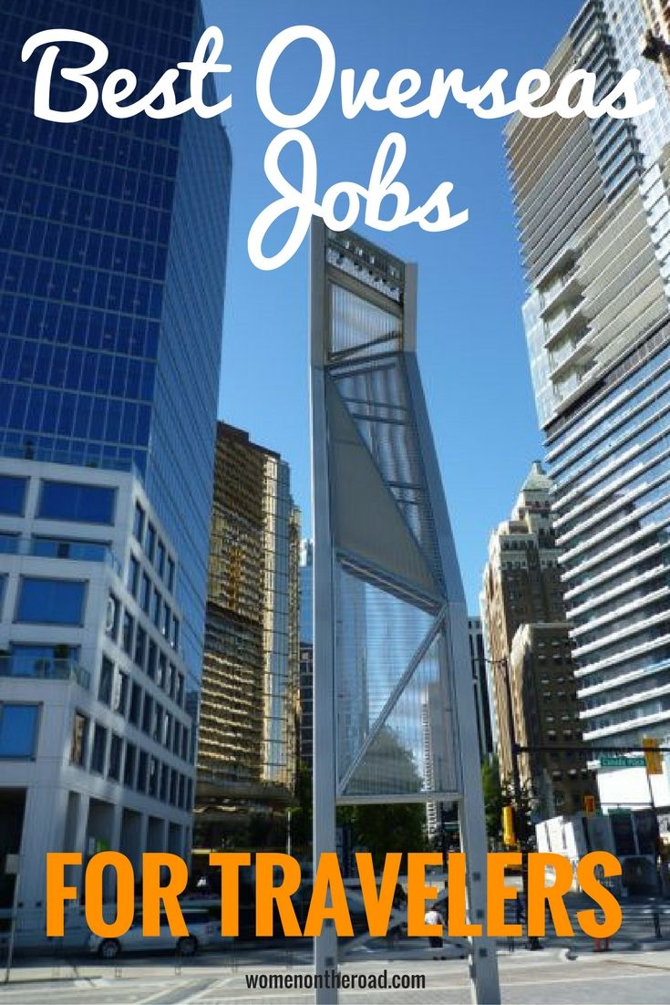 ideas about overseas jobs there s never enough money for travel here are some overseas jobs that might
