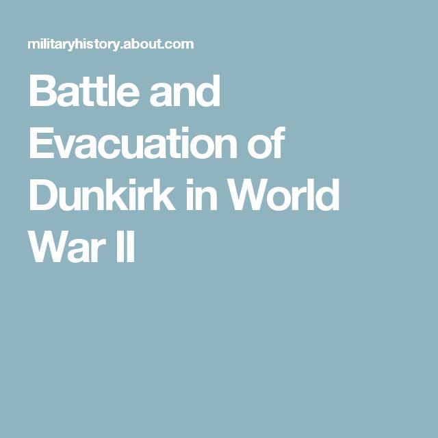 Battle and Evacuation of Dunkirk in World War II