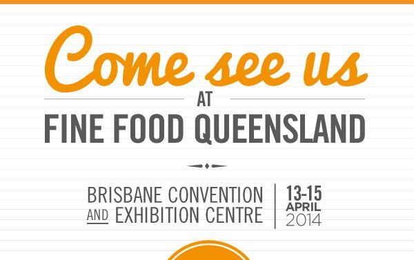 Fine Food Queensland, Brisbane 13-15 April 2014