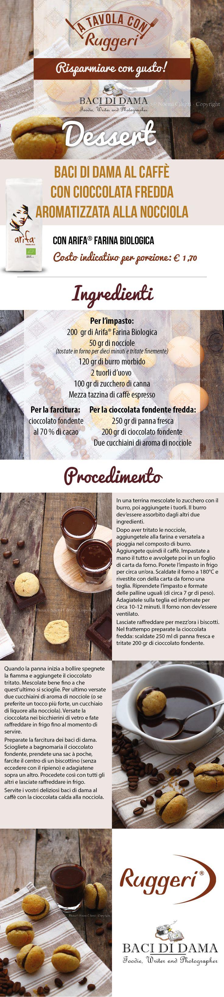 Ricetta per baci di dama al caffè con cioccolata fredda aromatizzata alla nocciola. Prodotti Ruggeri utilizzati: Arifa Farina Biologica Ruggeri. http://www.ruggerishop.it/it/  http://www.bacididama-blog.com
