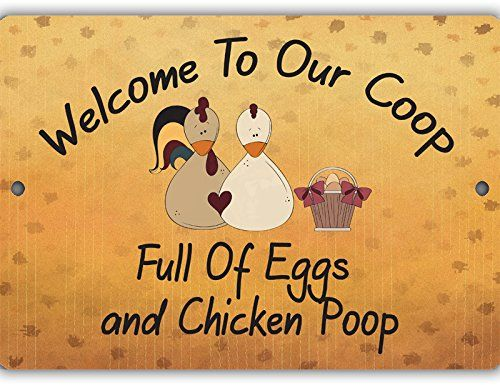 Eggs and Chicken Poop Indoor/Outdoor No Rust No Fade Aluminum Chicken Coop Sign
