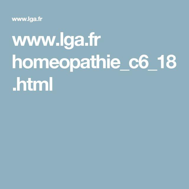 www.lga.fr homeopathie_c6_18.html