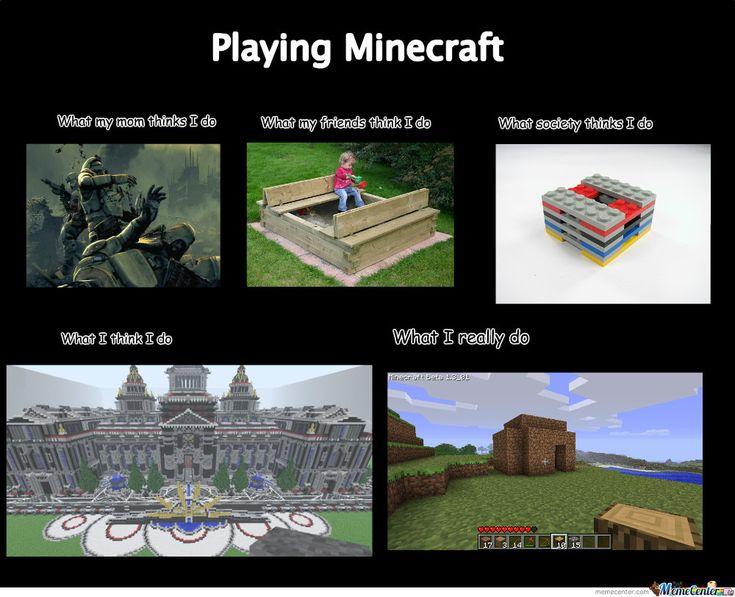 minecraft memes | Playing Minecraft