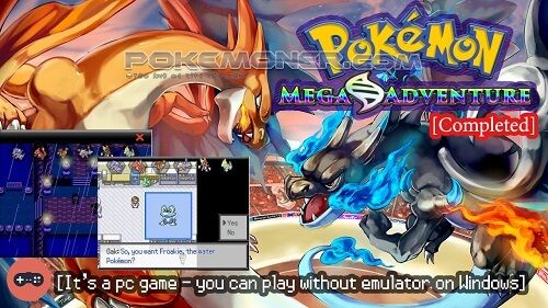 http://www.pokemoner.com/2016/07/pokemon-mega-adventure.html Pokemon Mega Adventure  Name: Pokemon Mega Adventure Platform: RPGXP Created by: Leon Draceus (Pokemon-Vn) Description:- This game is about the main character journey of researching the Mega Evolutions. Region: Akito - Starters: [Bulbasaur Charmander Squirtle] and [Chespin Fennekin Froakie] - Hero: Luster a new Trainer go on his own journey to complete Prof. Oak's research. On his journey he met lots of friends and rivals even bad…