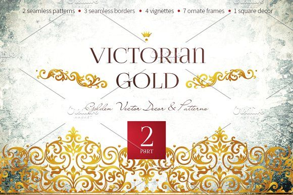 Victorian Gold Vol.2 by O'Gold! on @creativemarket
