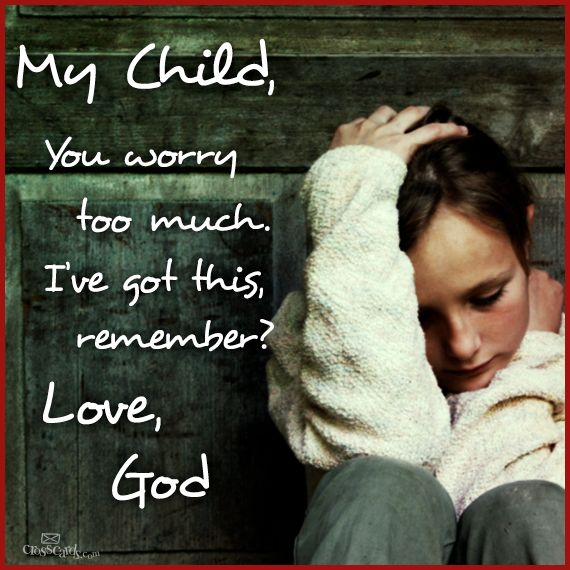 Don't worry too much! Place your cares in the hands of God. https://www.facebook.com/photo.php?fbid=625212744185561: