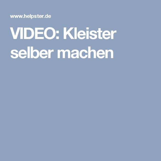 VIDEO: Kleister selber machen