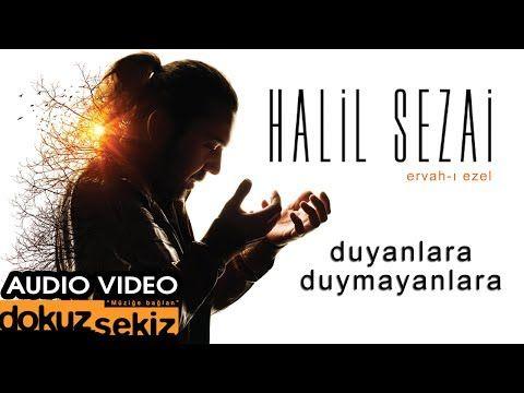 Halil Sezai - Duyanlara Duymayanlara (Official Audio) - YouTube