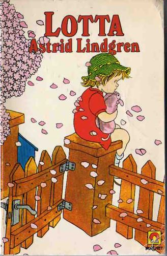 Lotta by Astrid Lindgren - This was my favorite book as a little girl, with this exact cover, my mom got it for me from the salvation army for a dollar.