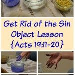 Paul stayed 2 years preaching and teaching in Ephesus. Here is a sin object lesson that teaches repentance with scripture from Acts 19.
