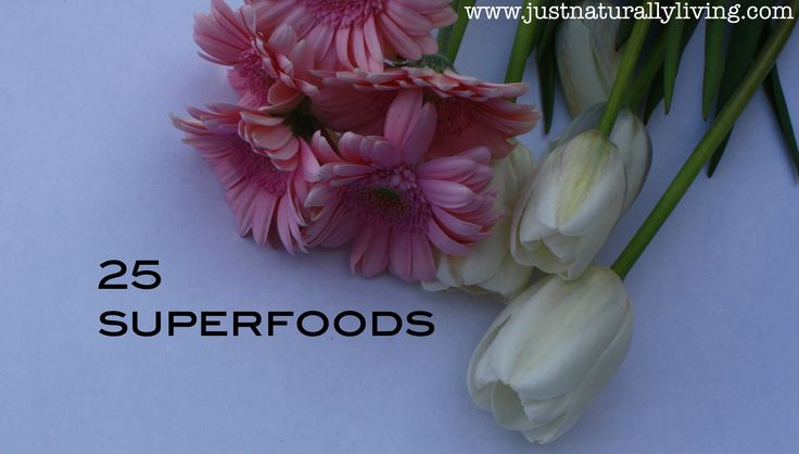 Superfoods are nutrient rich foods and are mostly plant-based items but also include a few fish and dairy products.