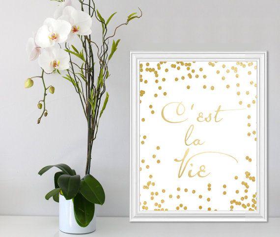 C'est la Vie Gold Wall Art Quote Printable 8x10 Instant by Suselis