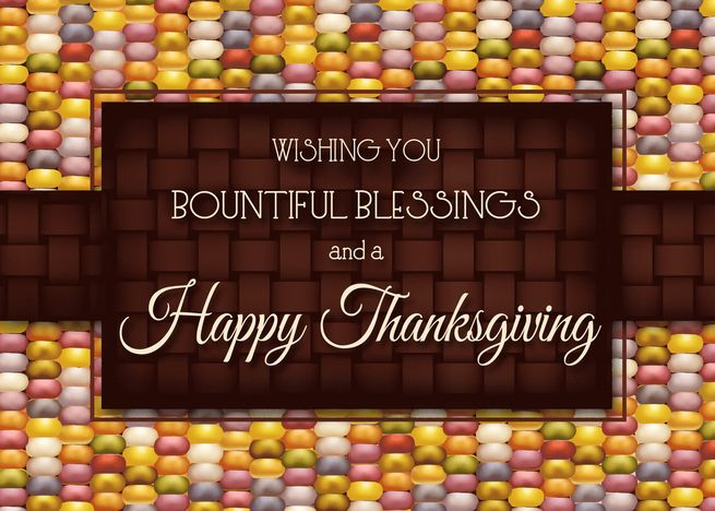Bountiful Blessings Indian Corn Happy Thanksgiving Card With