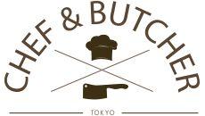 シェフ&ブッチャー東京