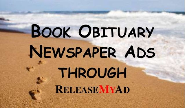 Now book obituary Newspaper advertisement in Times of India is easy with releaseMyAd. Visit:-http://blog.releasemyad.com/2017/01/times-obituary-ad-booking-instantly-online/