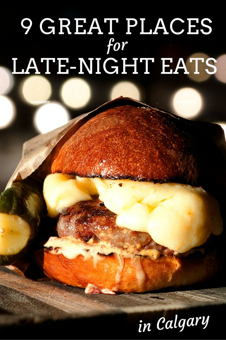 Going to bed hangry is not an option. These open-late #yyc restaurants are here to help.