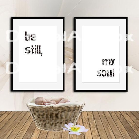 Be Still My SoulPostersPrintable Quotes Art Print by DigitalArtBox