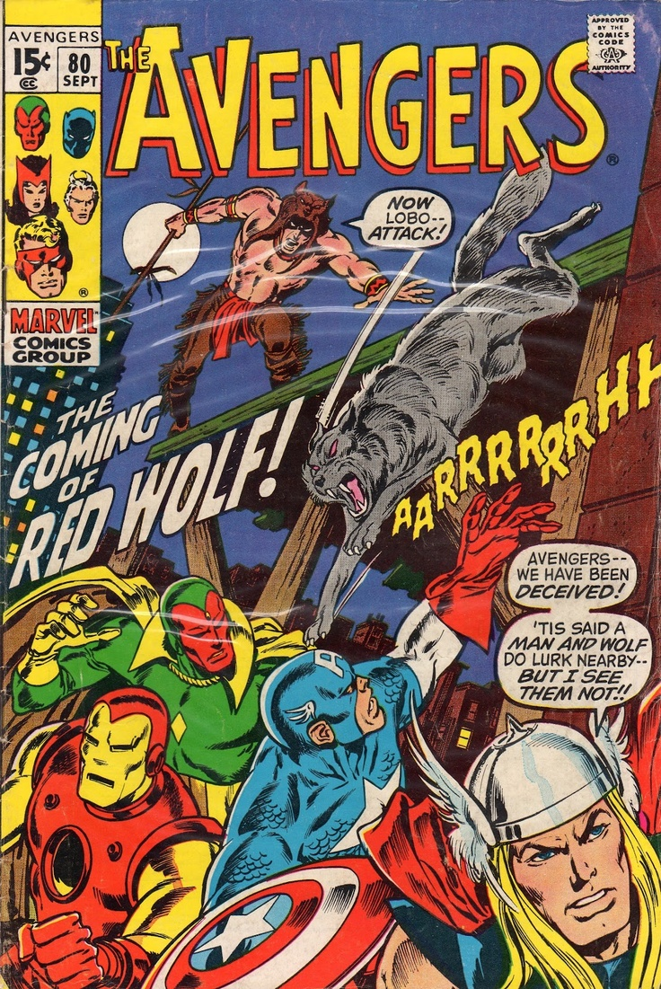 Red Wolf assembles with the Avengers! Past and present versions of this Native warrior later appear in his own title!