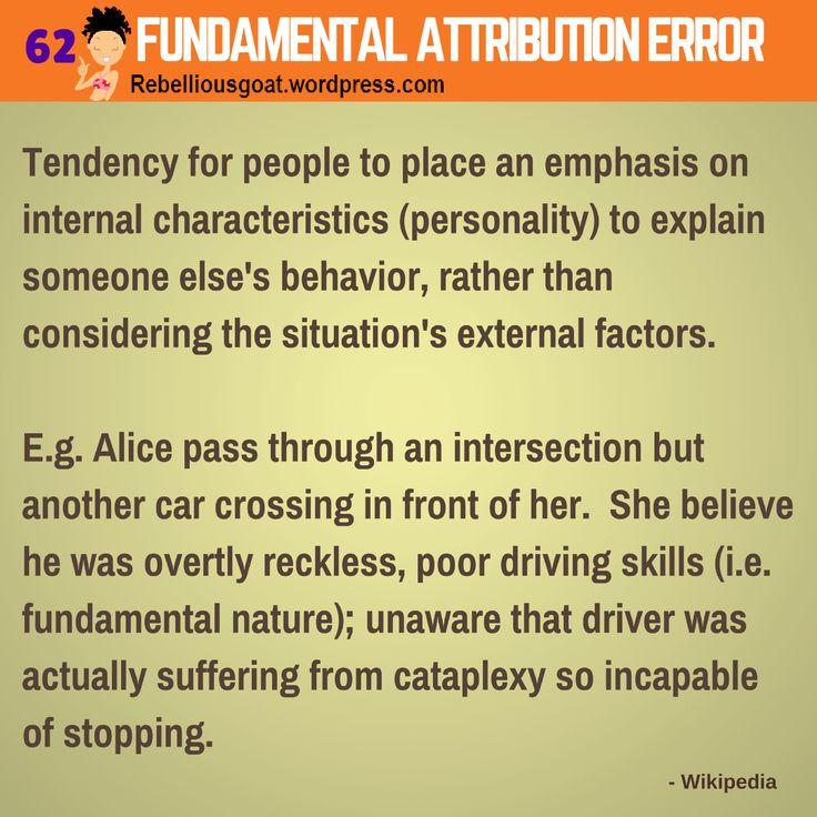 Psychology 62 - Fundamental Attribution Error