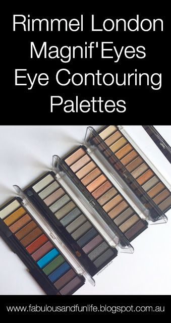 Click on this pin to check out all four new Rimmel London Magnif'Eyes Eye Contouring Palettes & read the review on Fabulous and Fun Life blog.