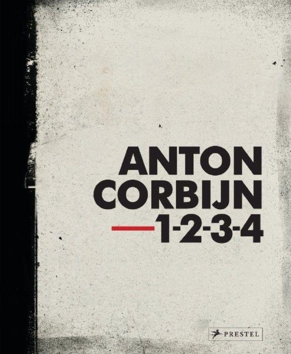 Anton Corbijn, Wim van Sinderen: Anton Corbijn 1-2-3-4. Prestel Publishing (Hardcover, Photography)