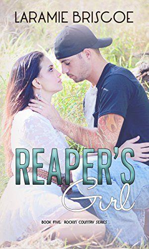 Reaper's Girl (Rockin' Country Book 5) by Laramie Briscoe https://www.amazon.com/dp/B01NAEU585/ref=cm_sw_r_pi_dp_x_-Q3Uyb9N81ZVV