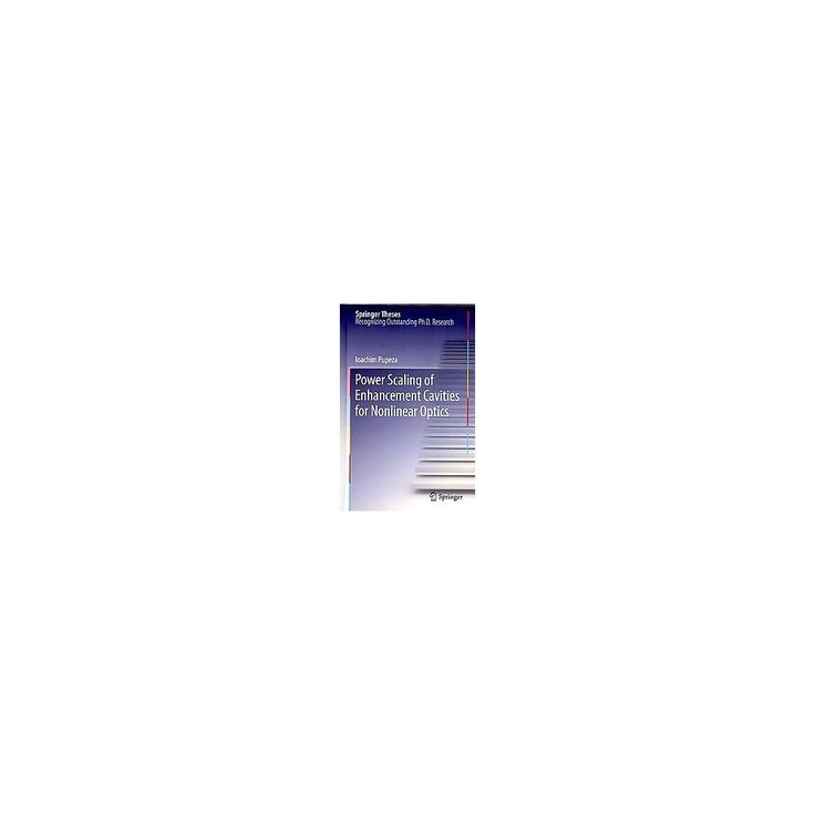 Power Scaling of Enhancement Cavities for Nonlinear Optics (Hardcover)