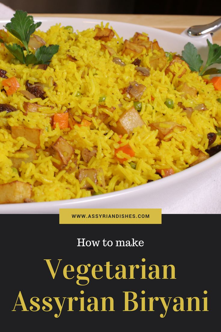 Learn How to make Vegetarian Assyrian Biryani with Assyrian Dishes!