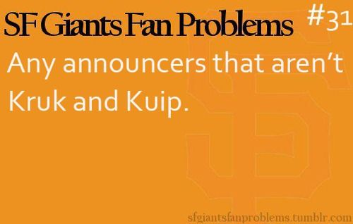SF Giants Fan Problems - I can't stand the Fox and ESPN announcers!