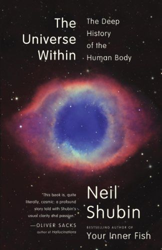 The Universe Within: The Deep History of the Human Body by Neil Shubin, http://www.amazon.com/dp/B008LMD8PI/ref=cm_sw_r_pi_dp_u8Wzsb12TT1KQ
