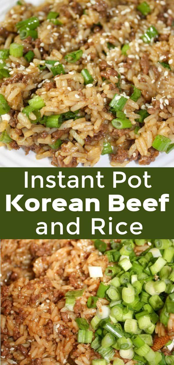 Instant Pot Korean Beef And Rice Recipe In 2020 Beef Recipes For Dinner Beef And Rice Dinner With Ground Beef