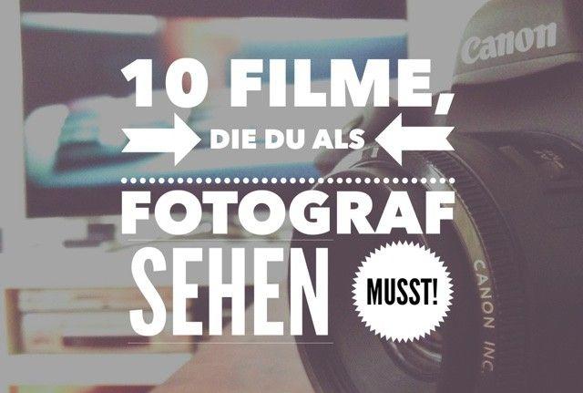 10 Film Tipps für Fotografen: Das musst du gesehen haben!
