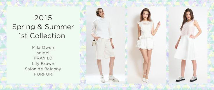 2015 Spring&Summer 1st Collection