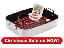 Cookware : Tri-Ply Baking Dish  BONUS  with FREE Digital Timer / Thermometer X3270  Cook your Christmas roast to perfection    $199.50 save $39.90  Create a perfect roast every time with this fabulous duo… no guess work required!  Valued at $239.40  About the Tri-Ply Baking Dish   Imagine the most succulent roast, mouth-wateringly tender on the inside, lightly crisped on the outside... that's the roast you'll create time after time in the lightweight but