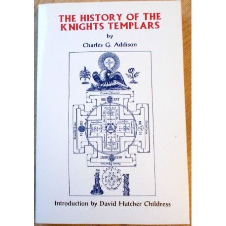 The History of the Knights Templars av Charles G. Addison