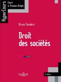 DONDERO, Bruno. Droit des sociétés. 3e édition. Paris: Dalloz, 2013. Hypercours Dalloz. ISBN 978-2-247-12984-3