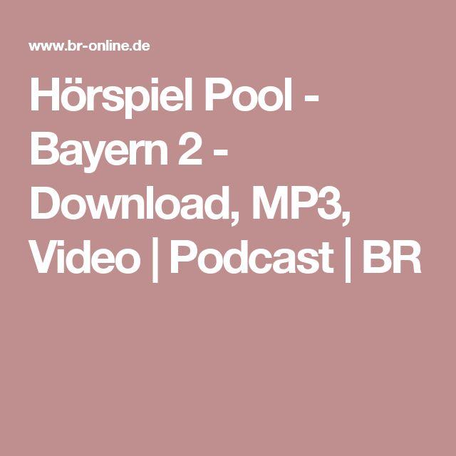 Hörspiel Pool - Bayern 2 - Download, MP3, Video | Podcast | BR