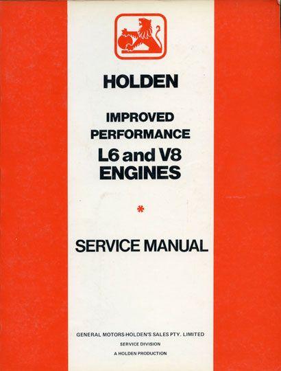 Holden - Improved Performance L6 and V8 Engines - Service Manual