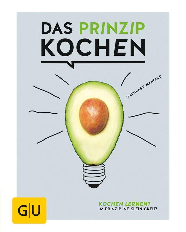 Das Prinzip Kochen - Buch - - GU