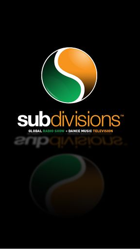 The Official Subdivisions Global Radio Show + Dance Music Television APP.  © Copyright 2014 Subdivisions Global Media LLC.<p>Bringing you the best new sounds from the underground, the Official Subdivisions Global Radio Show + Dance Music Television APP fe