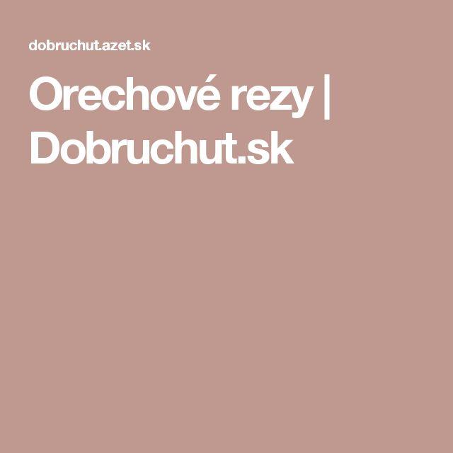 Orechové rezy | Dobruchut.sk