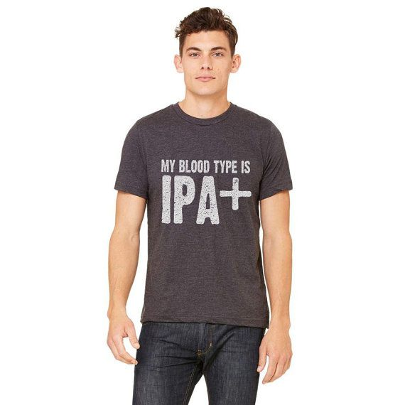 Bloodtype Is IPA Original, Best Shirt For Beer Lover, Beer