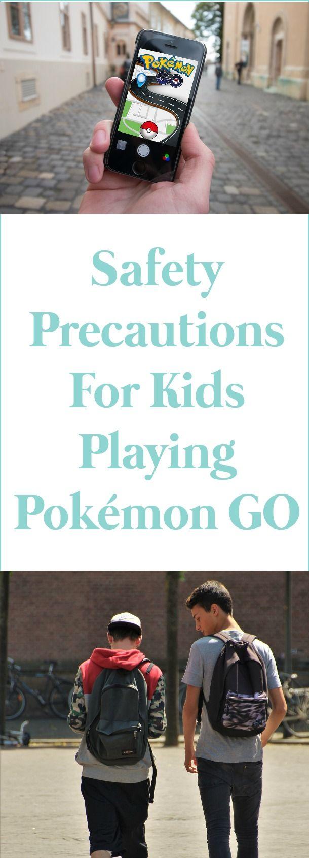 Safety Precautions For Kids Playing Pokémon GO Kids