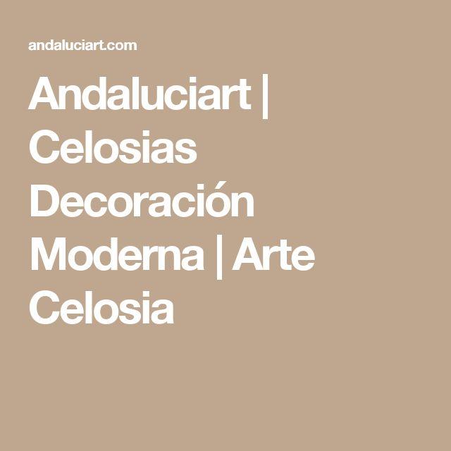 Andaluciart   Celosias Decoración Moderna   Arte Celosia