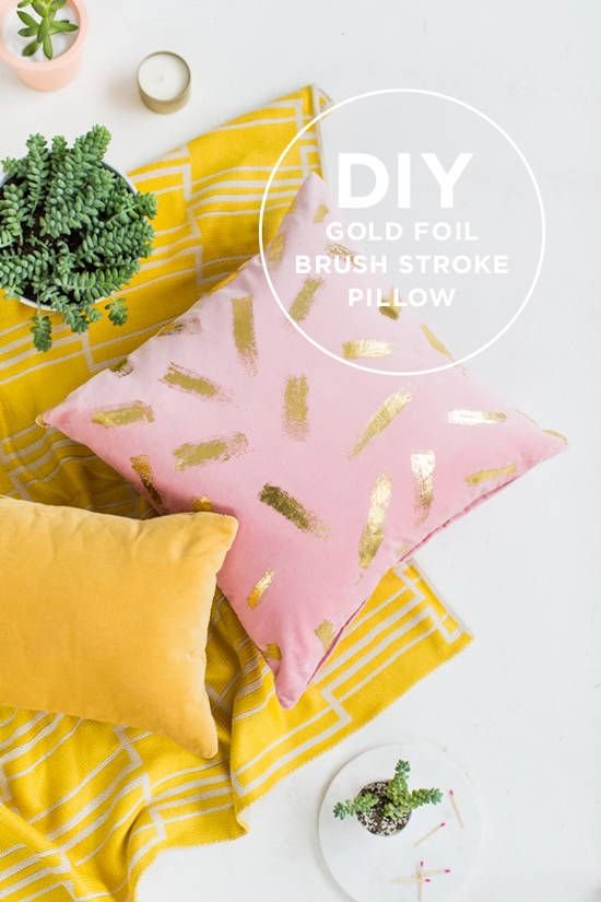 D E S I G N L O V E F E S T » MAKE IT / GOLD FOIL PILLOW