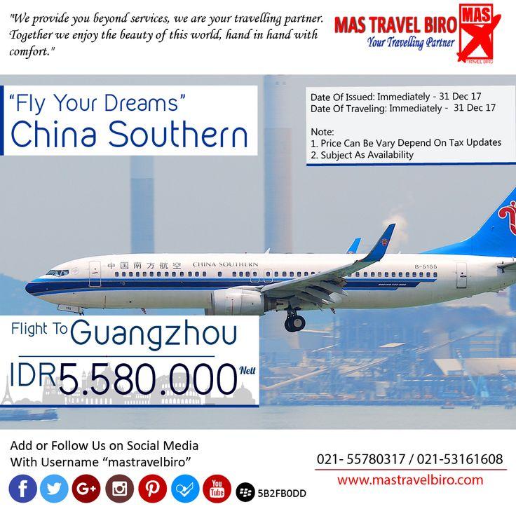 Flight to Guangzhou Only IDR 5.580.000 Net. Booking now!  #mastravlebiro #tiketmurah #promo #chinasouthern #guangzhou