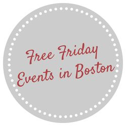 Free Friday Events for Friday, June 27, 2014 in the Greater Boston Area