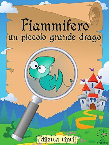 #dragofiammifero GRATIS il 13 e 14 giugno 2016  Fiammifero: un piccolo grande drago di Diletta Tinti https://www.amazon.it/dp/B00NS76GHI/ref=cm_sw_r_pi_dp_yYMxxbFTN0KGH