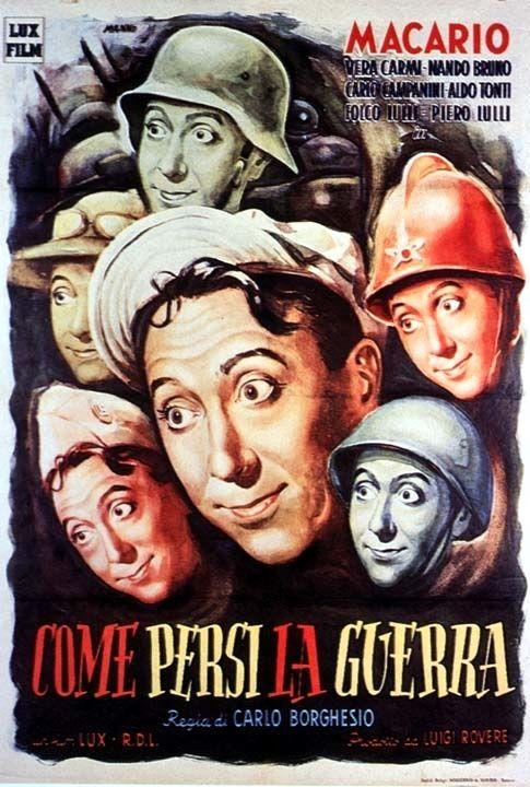"""Carlo Borghesio's """"Come persi la guerra"""" (English title: """"How I lost the war"""", 1948), starring Macario (Erminio Macario) and Vera Carmi."""