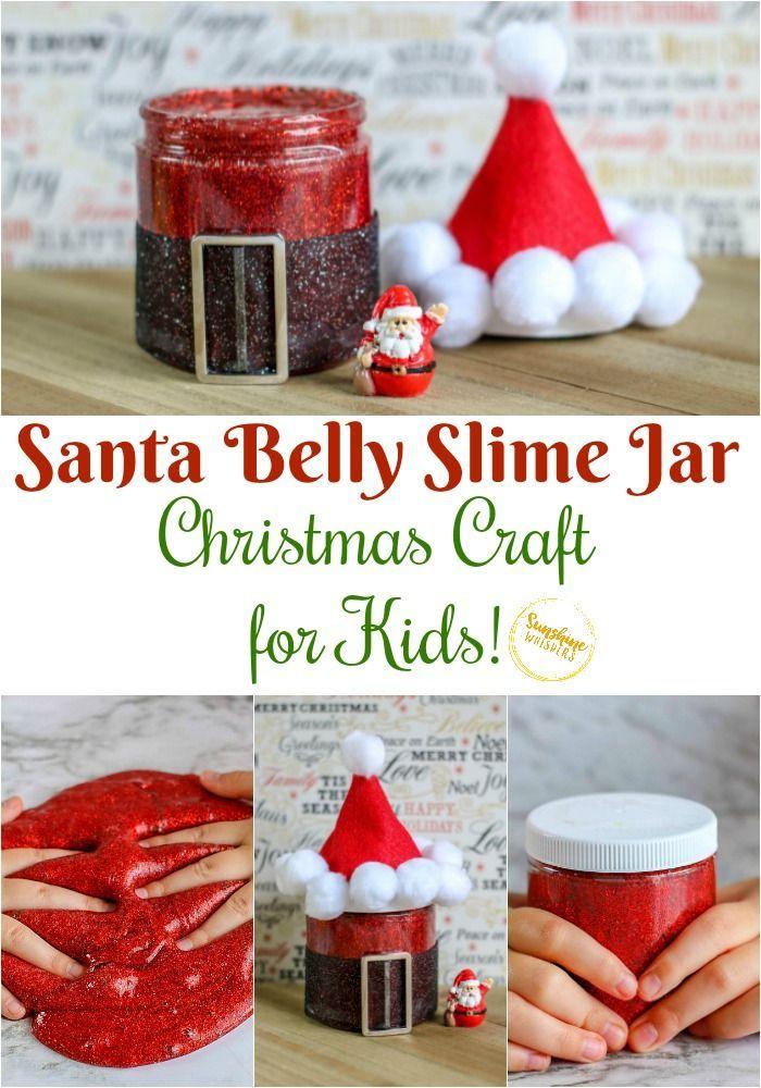 Santa Belly Slime Jar Christmas Craft For Kids In 2020 Christmas Jars Christmas Crafts For Kids Christmas Crafts